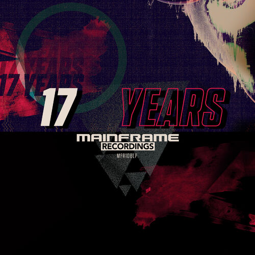 VA - 17 Years of Mainframe LP 2019