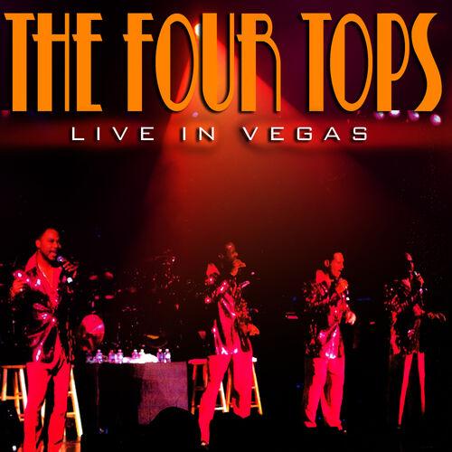 Four Tops: Live In Vegas - Music Streaming - Listen on Deezer