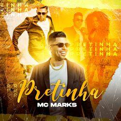 Pretinha – MC Marks