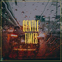 Album cover of # 1 Album: Gentle Times