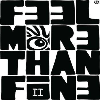 FeelMoreThanFine II cover