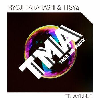 TAKE ME AWAY (feat. Ayunje) cover
