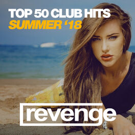 Album cover of Top 50 Club Hits Summer '18