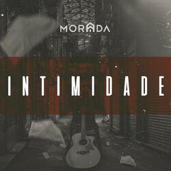Música Intimidade (Ao Vivo) – Morada Mp3 download