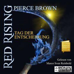 Red Rising 3 - Tag der Entscheidung (Roman) Hörbuch kostenlos