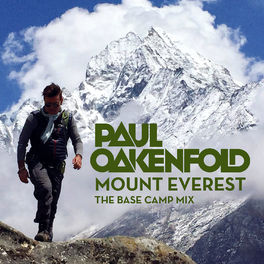 Album cover of Paul Oakenfold - Mount Everest: The Base Camp Mix