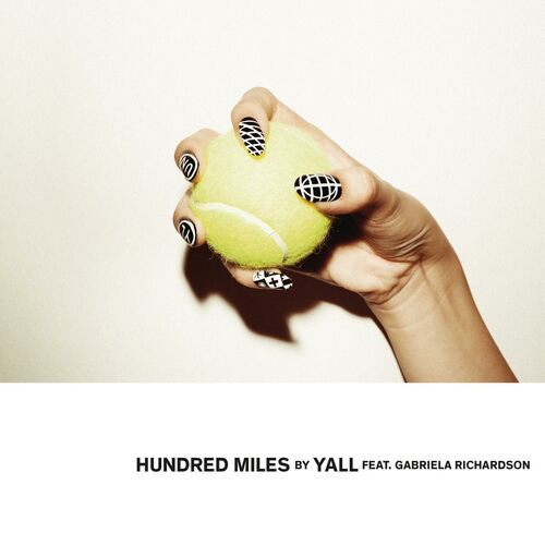 Hundred Miles - Yall