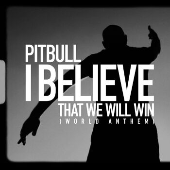 I Believe That We Will Win (World Anthem) cover
