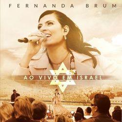 CD Fernanda Brum, Elaine de Jesus - Fernanda Brum Ao Vivo em Israel 2016 - Torrent download