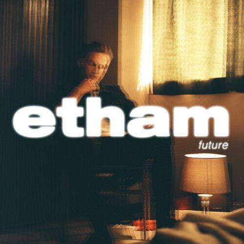 Baixar Single Future – Etham (2018) Grátis