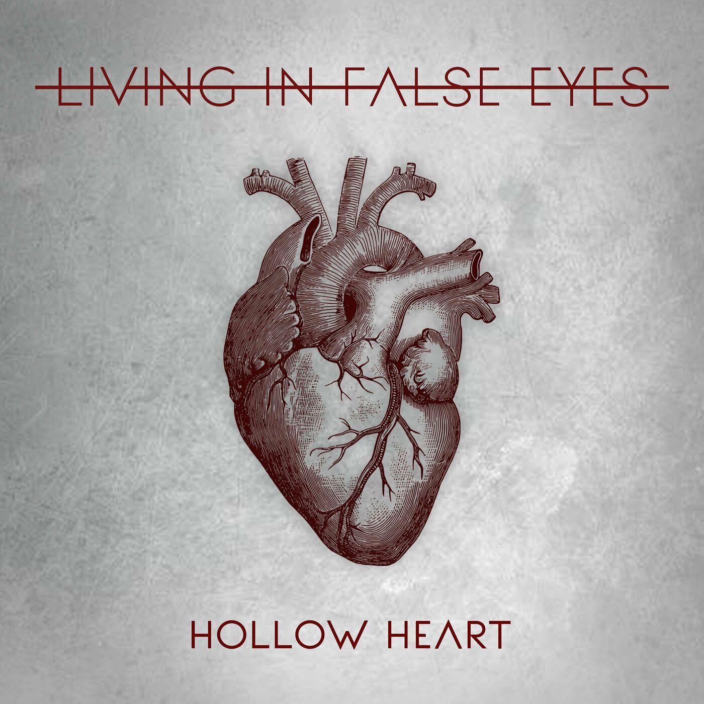 Living in False Eyes - Hollow Heart [single] (2020)