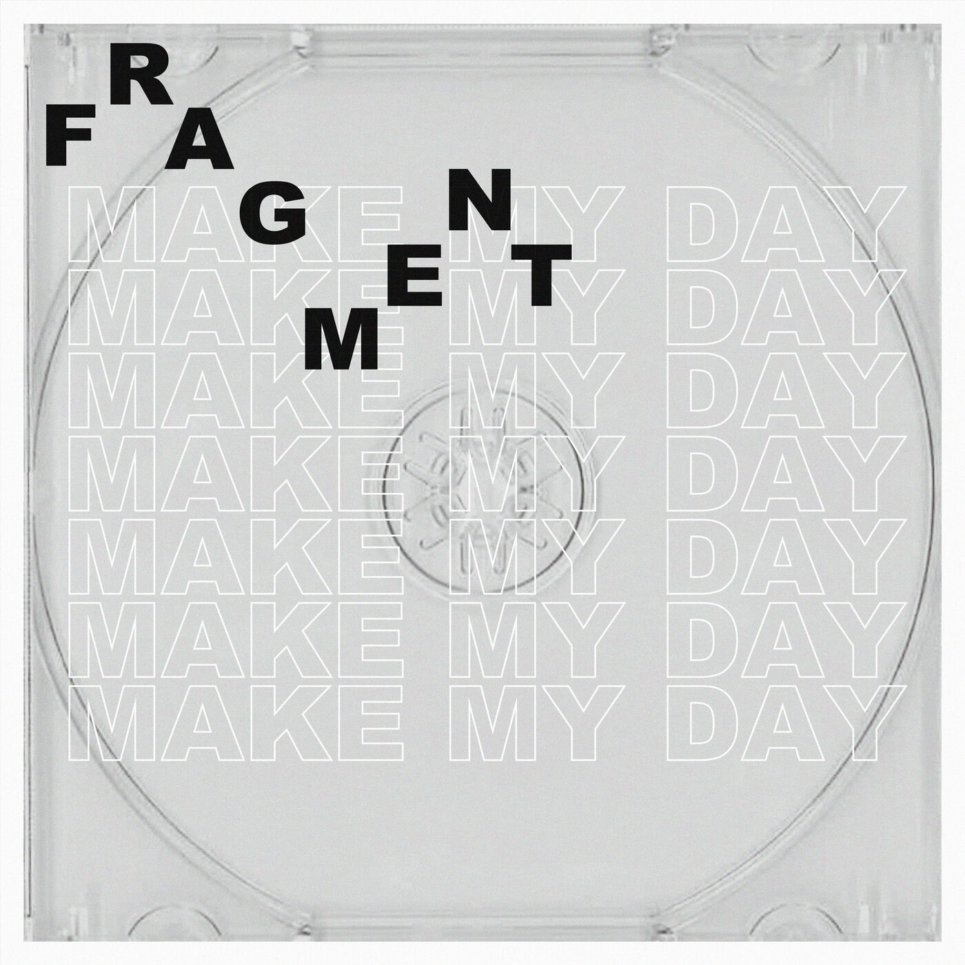 Make My Day - Fragment [single] (2019)