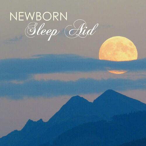 Newborn Sleep Music Lullabies: Newborn Sleep Aid – Music