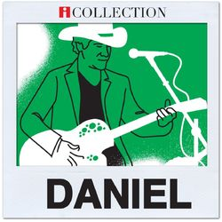 Daniel – iCollection 2012 CD Completo