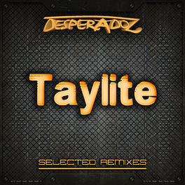Album cover of Selected Remixes by Taylite