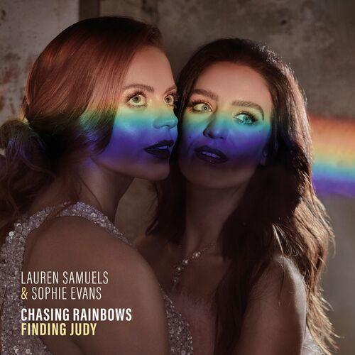 Lauren Samuels & Sophie Evans – Chasing Rainbows, Finding Judy FLAC (2021)