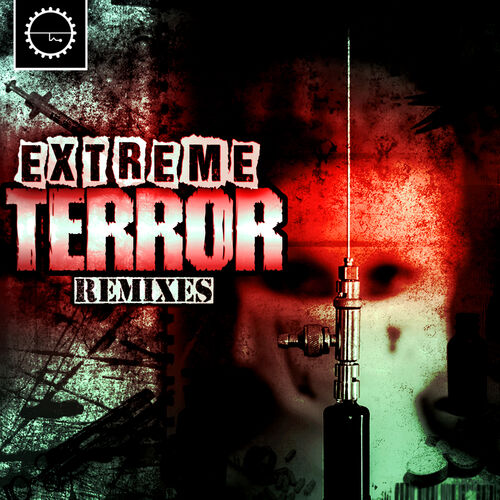 DJ Skinhead - Extreme Terror Remixes [EP] 2019