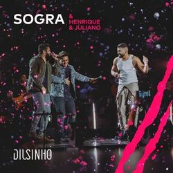 Dilsinho – Sogra (Ao Vivo)