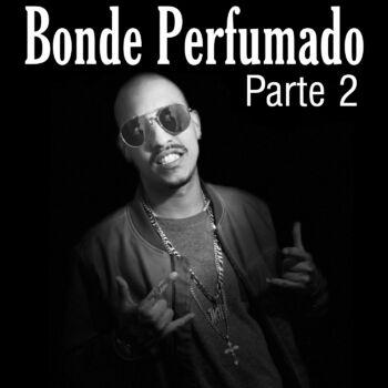 Bonde Perfumado Pt. 2 cover