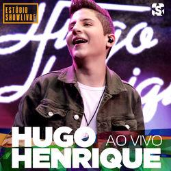 do Hugo Henrique - Álbum Hugo Henrique no Estúdio Showlivre (Ao Vivo) Download