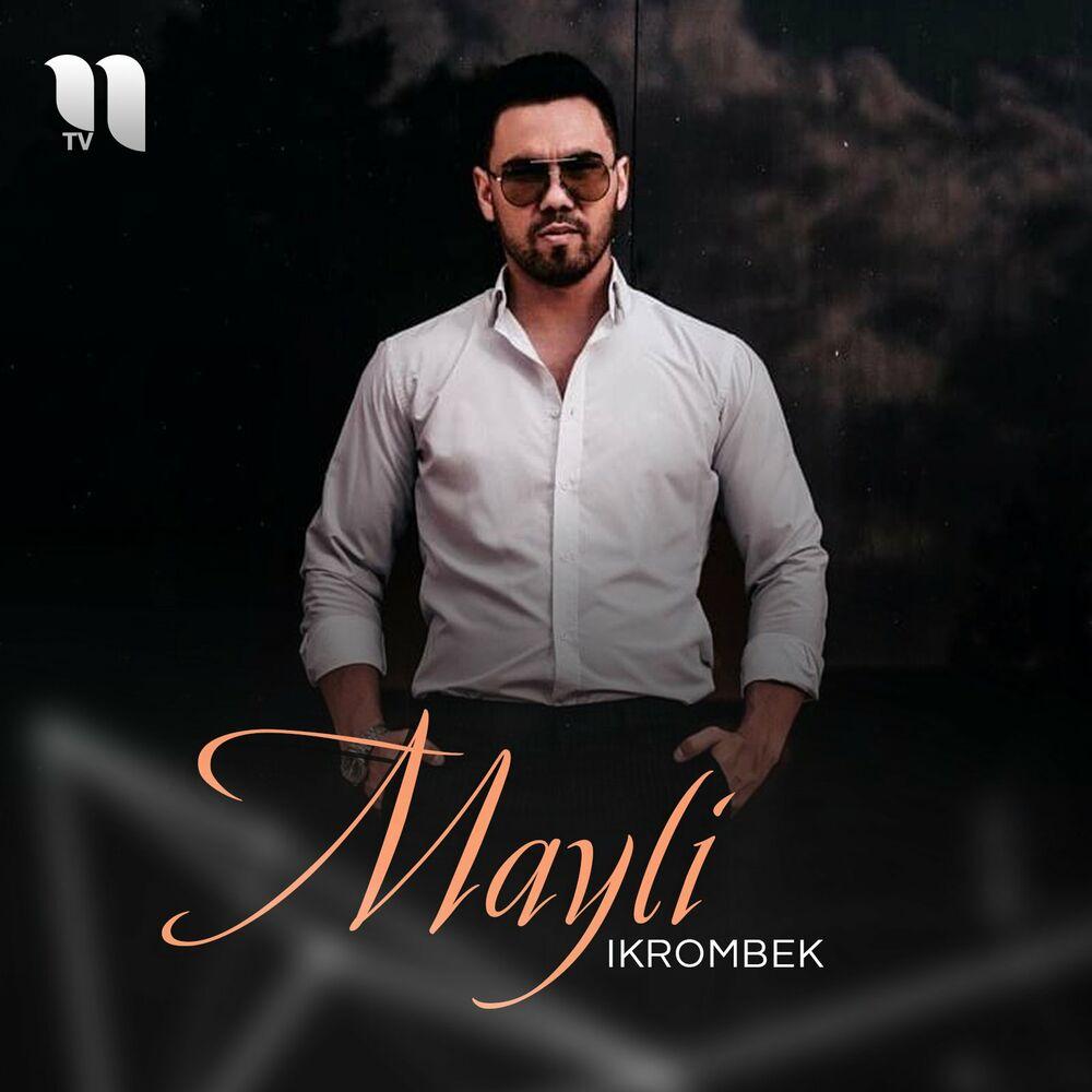 Ikrombek - Mayli