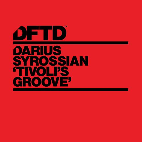 Darius Syrossian – Tivoli's Groove [Defected]