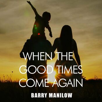 When the Good Times Come Again cover