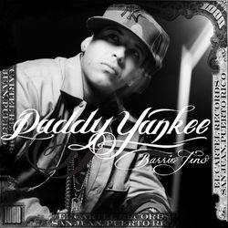 Daddy Yankee – Barrio Fino (Bonus Track Version) 2005 CD Completo