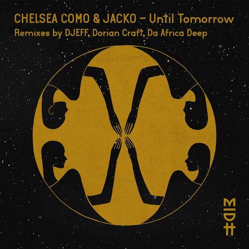 Chelsea Como – Until Tomorrow [Madorasindahouse Records]