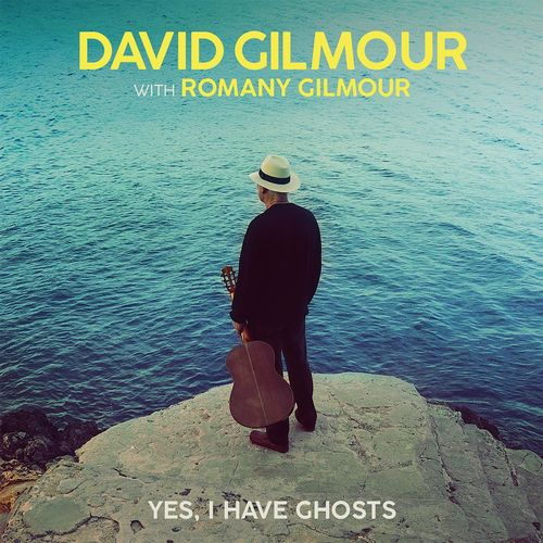 David Gilmour, Romany Gilmour : Yes, I Have Ghosts FLAC 24 bit / 96 kHz 2020