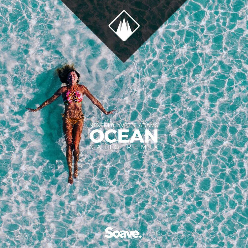 Ocean (feat. Yvette Adams) [Natio Remix]