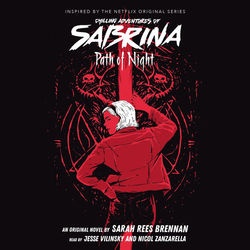 Path of Night - Chilling Adventures of Sabrina, Book 3 (Unabridged)