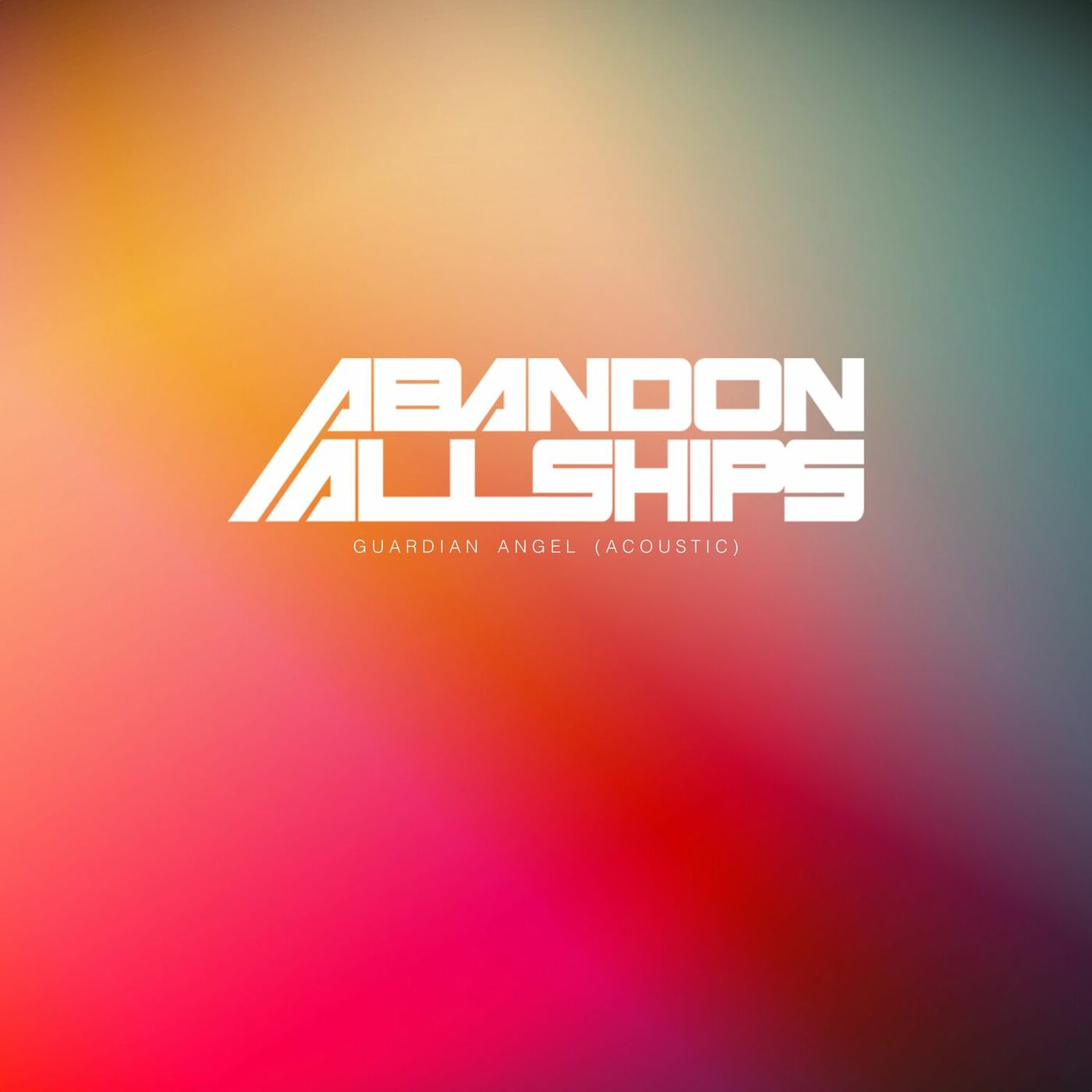 Abandon All Ships - Guardian Angel [acoustic single] (2017)