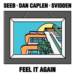 Feel It Again (feat. Dan Caplen & Svidden) - SeeB Download