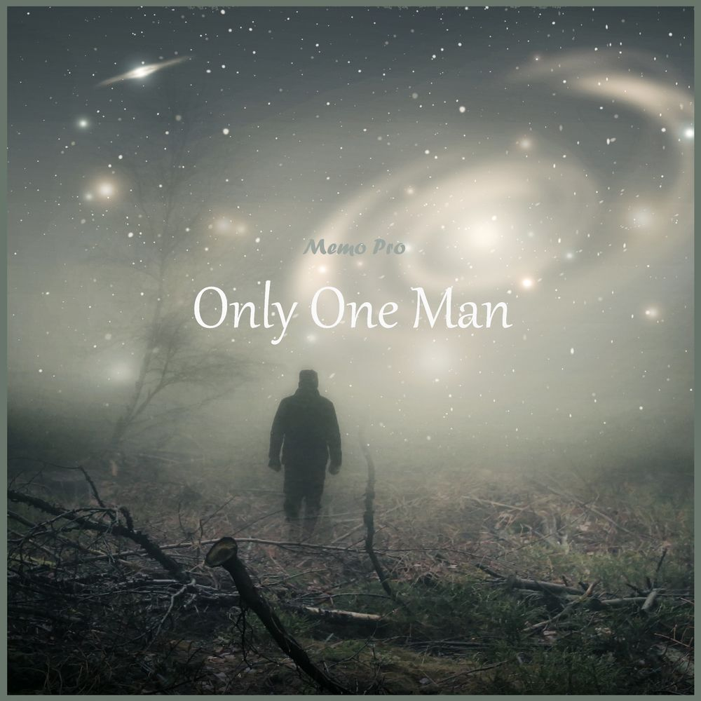 Only One Man