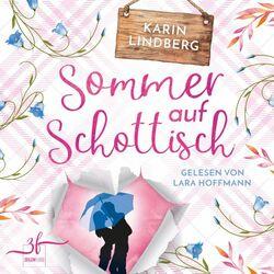 Sommer auf Schottisch (Highland - Liebesroman)