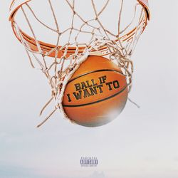 Ball If I Want To – DaBaby
