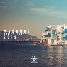 Album cover of Mykonos 2019 Dance Party