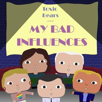 My Bad Influences cover