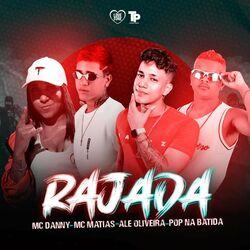 Download MC Danny, Ale Oliveira, Pop Na Batida, MC Matias - Rajada 2020