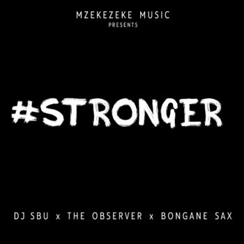 Stronger (feat. The Observer & Bongane Sax) cover