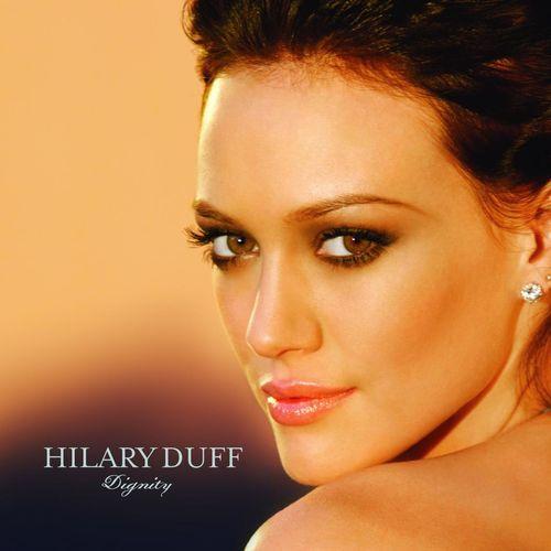 Baixar CD Dignity – Hilary Duff (2008) Grátis