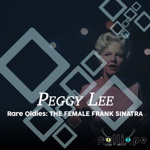 Rare Oldies: The Female Frank Sinatra