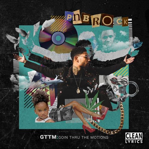 Baixar CD GTTM: Goin Thru the Motions – PnB Rock (2017) Grátis