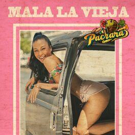 Album cover of Mala La Vieja