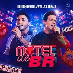 Motel de Br -  Calcinha Preta Download