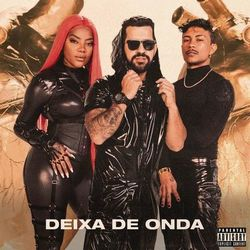 Música Deixa de Onda (Porra Nenhuma) – DENNIS, Xamã, Ludmilla Mp3 download
