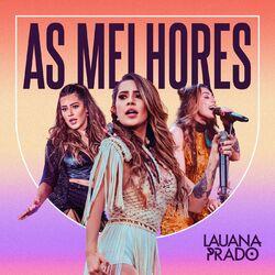 Lauana Prado – As Melhores 2021 CD Completo