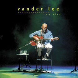 Vander Lee – (Ao vivo) 2003 CD Completo