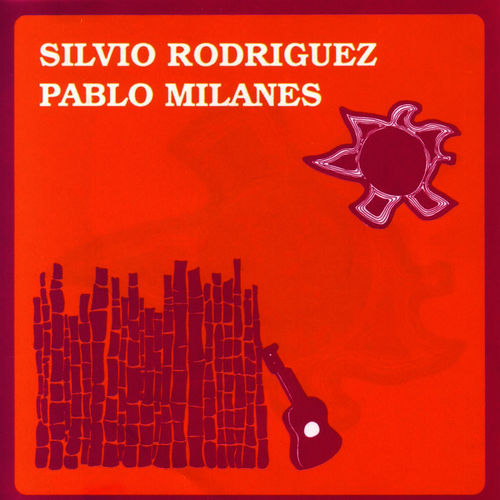 Silvio Rodriguez And Pablo Milanes Cancion Para Angela Davis Listen With Lyrics Deezer